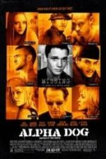 Nonton Film Alpha Dog (2006) Subtitle Indonesia Streaming Movie Download