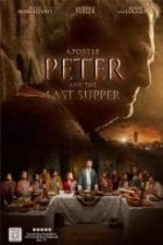 Nonton Film Apostle Peter and the Last Supper (2012) Subtitle Indonesia Streaming Movie Download