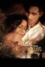 Nonton Film Ask the Dust (2006) Subtitle Indonesia Streaming Movie Download