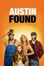 Nonton Film Austin Found (2017) Subtitle Indonesia Streaming Movie Download