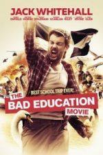 Nonton Film The Bad Education Movie (2015) Subtitle Indonesia Streaming Movie Download
