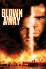 Nonton Film Blown Away (1994) Subtitle Indonesia Streaming Movie Download