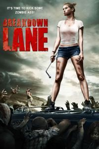 Nonton Film Breakdown Lane (2017) Subtitle Indonesia Streaming Movie Download