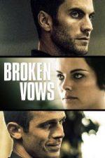 Nonton Film Broken Vows (2016) Subtitle Indonesia Streaming Movie Download