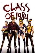 Nonton Film Class of 1984 (1982) Subtitle Indonesia Streaming Movie Download