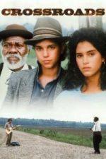 Nonton Film Crossroads (1986) Subtitle Indonesia Streaming Movie Download
