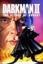 Nonton Film Darkman II: The Return of Durant (1995) Subtitle Indonesia Streaming Movie Download
