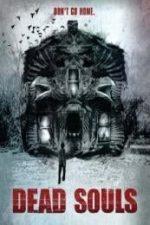 Nonton Film Dead Souls (2012) Subtitle Indonesia Streaming Movie Download