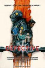 Nonton Film Defective (2017) Subtitle Indonesia Streaming Movie Download