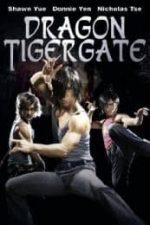 Nonton Film Dragon Tiger Gate (2006) Subtitle Indonesia Streaming Movie Download