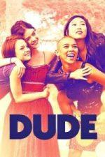 Nonton Film Dude (2018) Subtitle Indonesia Streaming Movie Download