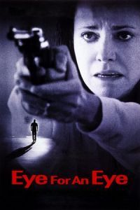 Nonton Film Eye for an Eye (1996) Subtitle Indonesia Streaming Movie Download