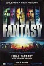 Nonton Film Final Fantasy: The Spirits Within (2001) Subtitle Indonesia Streaming Movie Download