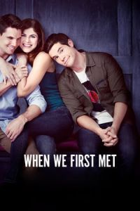 Nonton Film When We First Met (2018) Subtitle Indonesia Streaming Movie Download
