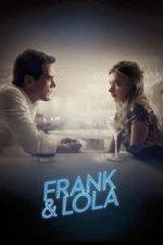 Nonton Film Frank & Lola (2016) Subtitle Indonesia Streaming Movie Download