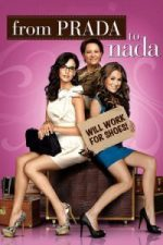Nonton Film From Prada to Nada (2011) Subtitle Indonesia Streaming Movie Download