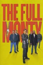 Nonton Film The Full Monty (1997) Subtitle Indonesia Streaming Movie Download