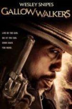Nonton Film Gallowwalkers (2012) Subtitle Indonesia Streaming Movie Download