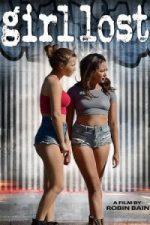 Nonton Film Girl Lost (2018) Subtitle Indonesia Streaming Movie Download