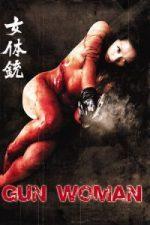 Nonton Film Gun Woman (2014) Subtitle Indonesia Streaming Movie Download