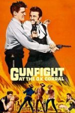 Nonton Film Gunfight at the O.K. Corral (1957) Subtitle Indonesia Streaming Movie Download