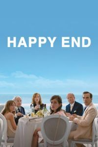 Nonton Film Happy End (2017) Subtitle Indonesia Streaming Movie Download