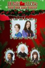 Nonton Film Home Alone: The Holiday Heist (2012) Subtitle Indonesia Streaming Movie Download