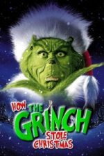 Nonton Film How the Grinch Stole Christmas (2000) Subtitle Indonesia Streaming Movie Download