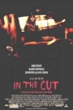 Nonton Film In the Cut (2003) Subtitle Indonesia Streaming Movie Download