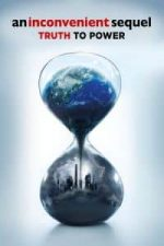 Nonton Film An Inconvenient Sequel: Truth to Power (2017) Subtitle Indonesia Streaming Movie Download