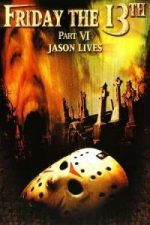 Nonton Film Jason Lives: Friday the 13th Part VI (1986) Subtitle Indonesia Streaming Movie Download