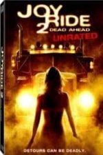 Nonton Film Joy Ride 2: Dead Ahead (2008) Subtitle Indonesia Streaming Movie Download