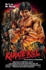 Nonton Film Karate Kill (2016) Subtitle Indonesia Streaming Movie Download