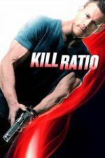 Nonton Film Kill Ratio (2016) Subtitle Indonesia Streaming Movie Download