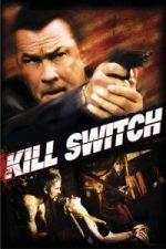 Nonton Film Kill Switch (2008) Subtitle Indonesia Streaming Movie Download