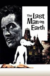 Nonton Film The Last Man on Earth (1964) Subtitle Indonesia Streaming Movie Download