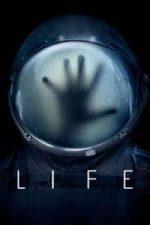 Nonton Film Life (2017) Subtitle Indonesia Streaming Movie Download