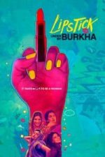 Nonton Film Lipstick Under My Burkha (2017) Subtitle Indonesia Streaming Movie Download