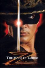 Nonton Film The Mask of Zorro (1998) Subtitle Indonesia Streaming Movie Download