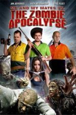 Nonton Film Me and My Mates vs. The Zombie Apocalypse (2015) Subtitle Indonesia Streaming Movie Download