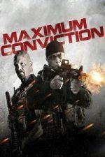 Nonton Film Maximum Conviction (2012) Subtitle Indonesia Streaming Movie Download