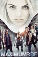 Nonton Film Maximum Ride (2016) Subtitle Indonesia Streaming Movie Download