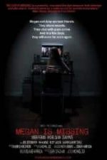 Nonton Film Megan Is Missing (2011) Subtitle Indonesia Streaming Movie Download