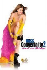 Nonton Film Miss Congeniality 2: Armed and Fabulous (2005) Subtitle Indonesia Streaming Movie Download