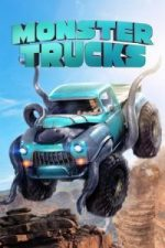 Nonton Film Monster Trucks (2016) Subtitle Indonesia Streaming Movie Download