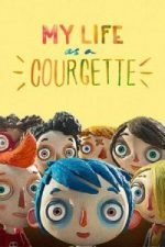 Nonton Film My Life as a Zucchini (2016) Subtitle Indonesia Streaming Movie Download