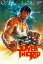 Nonton Film Over the Top (1987) Subtitle Indonesia Streaming Movie Download