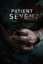 Nonton Film Patient Seven (2016) Subtitle Indonesia Streaming Movie Download