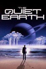 Nonton Film The Quiet Earth (1985) Subtitle Indonesia Streaming Movie Download