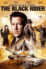 Nonton Film Revelation Road: The Black Rider (2014) Subtitle Indonesia Streaming Movie Download